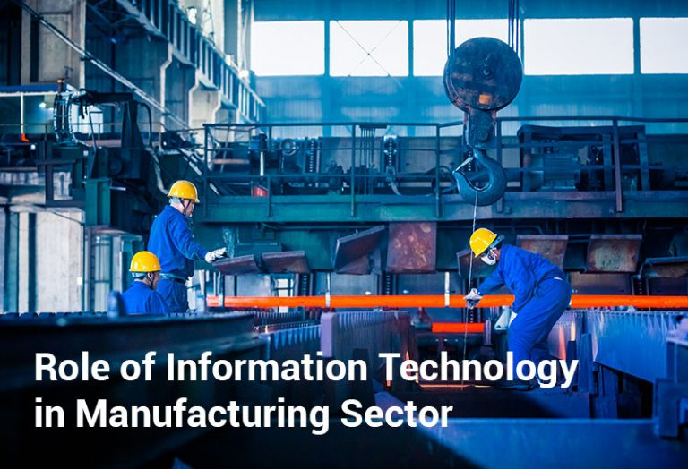 Role of Information Technology in Manufacturing Sector