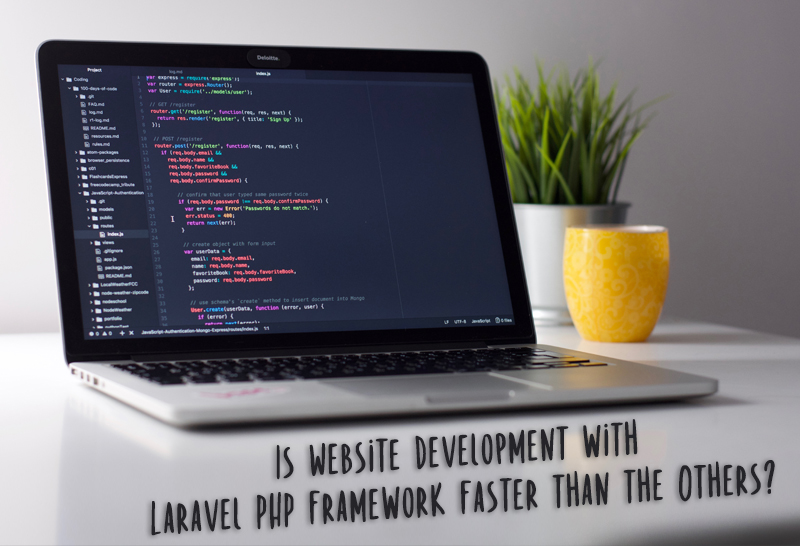Is Website Development with Laravel PHP Framework Faster than the Others?