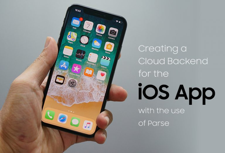 Creating a Cloud Backend for the iOS App with the use of Parse
