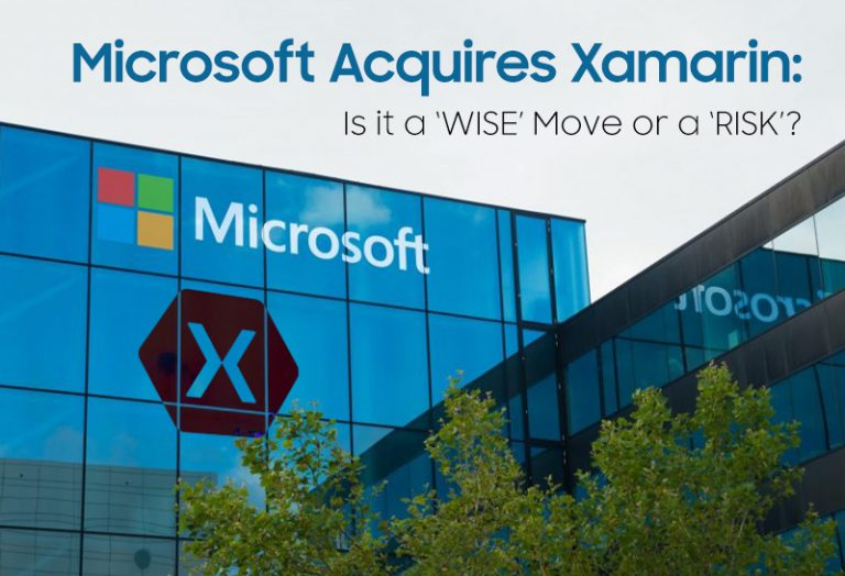 Microsoft Acquires Xamarin: Is it a 'WISE' Move or a 'RISK'?