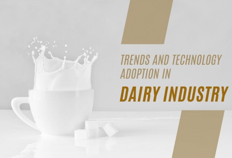Trends and Technology adoption in Dairy Industry