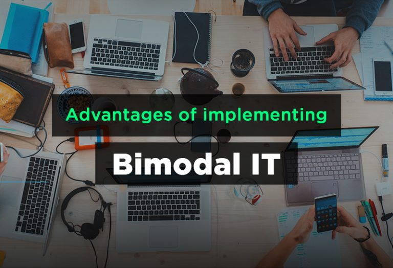 Advantages of implementing Bimodal IT