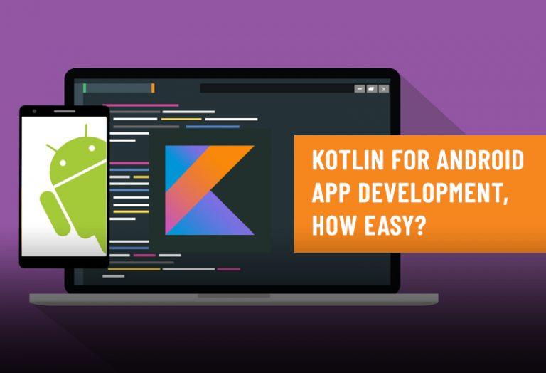 Kotlin for Android App Development, How easy?