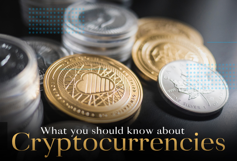 What you should know about Cryptocurrencies
