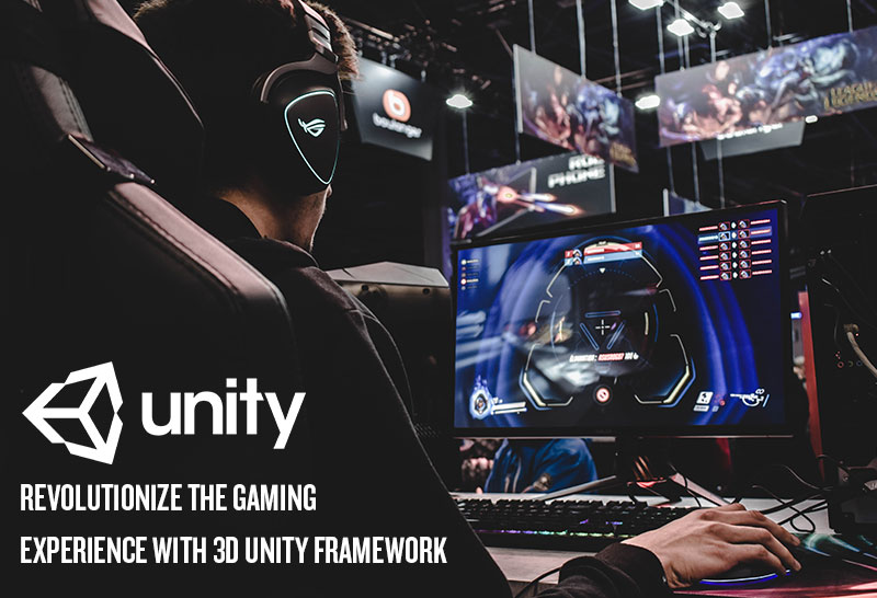 Revolutionize the gaming experience with 3D Unity Framework