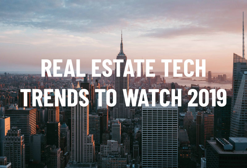 real-estate-tech-trends-2019
