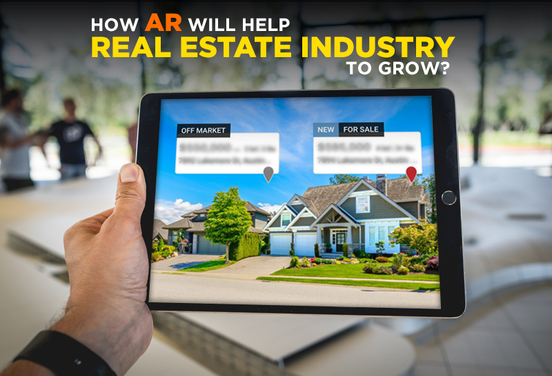 How AR will help Real Estate Industry to grow