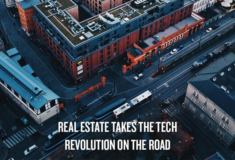 Real Estate takes the Tech Revolution on the Road