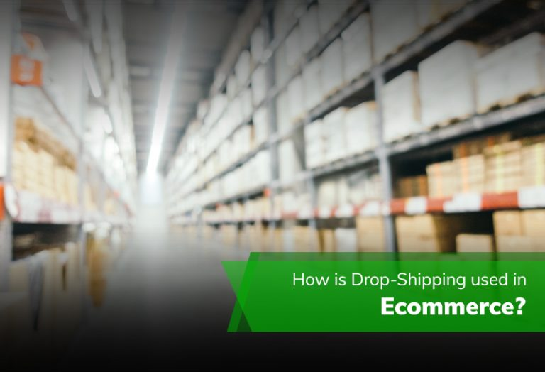 How is Drop-Shipping used in Ecommerce?