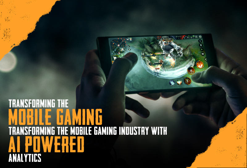 Transforming The Mobile Gaming Industry With AI Power