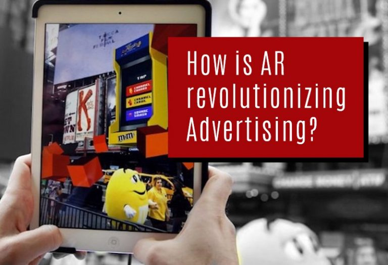 How is AR Revolutionizing Advertising?