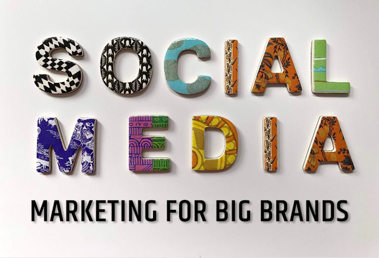 Social Media Marketing For Big Brands
