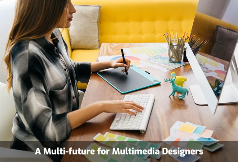 A Multi-future for Multimedia Designers