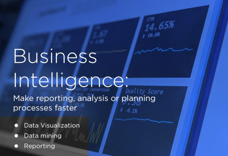 Business intelligence: Make reporting, analysis or planning processes faster