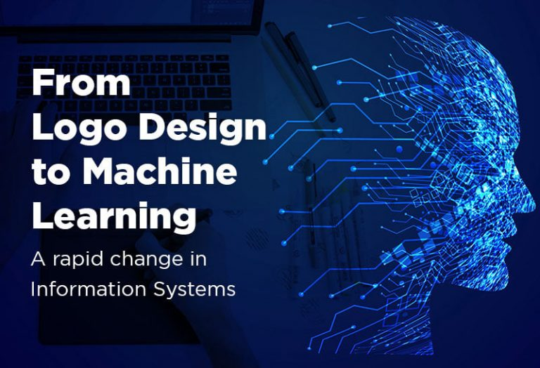 From Logo Design to Machine Learning: A rapid change in Information Systems