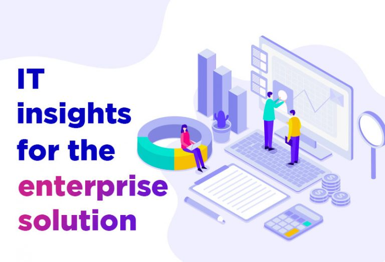 IT insights for the enterprise solution
