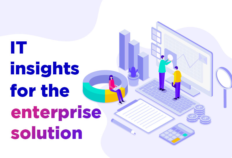 it-insights-for-the-enterprise-solution
