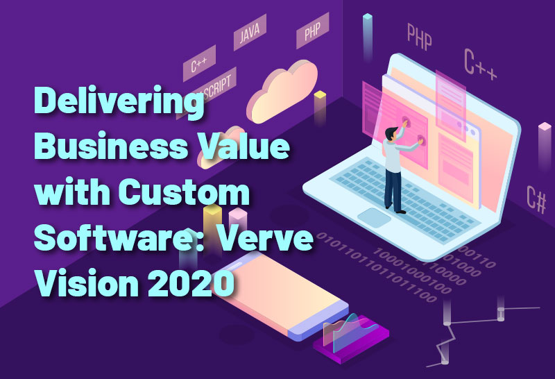 delivering-business-value-with-custom-software-verve-vision-2020