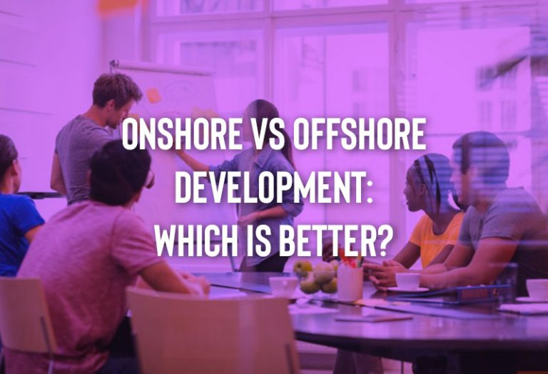 Onshore vs Offshore Development: Which is better?