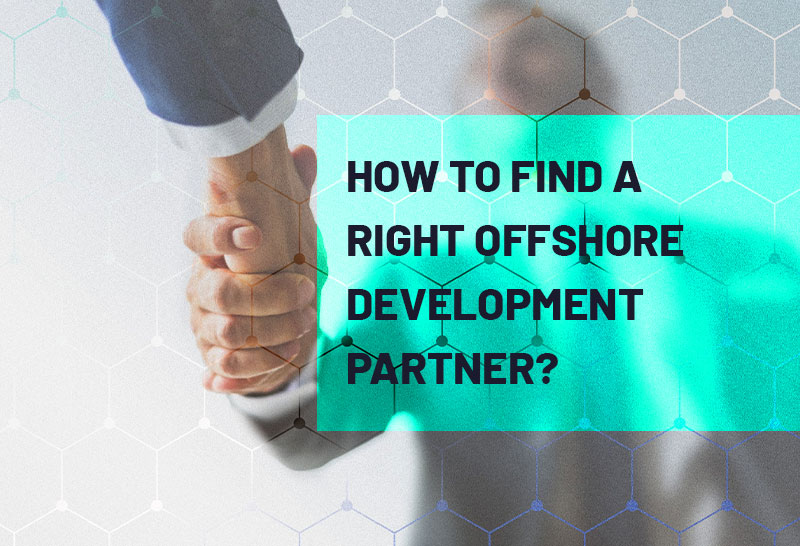 how-to-find-a-right-offshore-development-partner