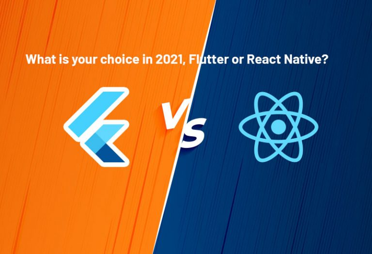 What is your choice in 2021, Flutter or React Native?