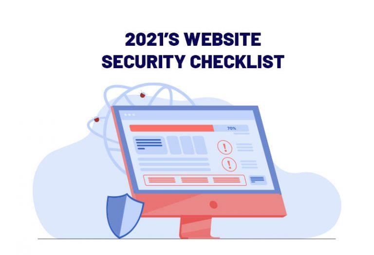 2021's Website Security Checklist