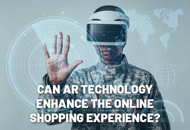 can-ar-technology-enhance-the-online-shopping-experience